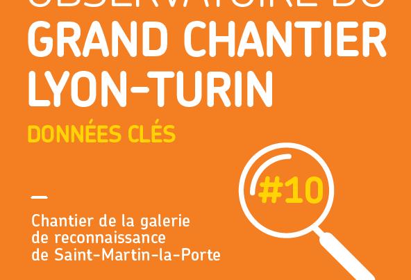 Données clés #10 de l'Observatoire du Grand chantier Lyon-Turin