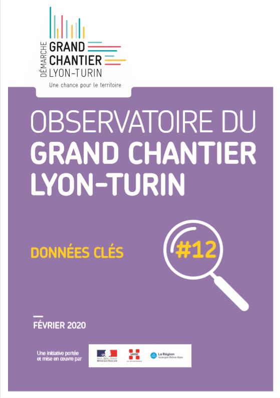 Observatoire du Grand Chantier Lyon-Turin : données clés #12 – février 2020