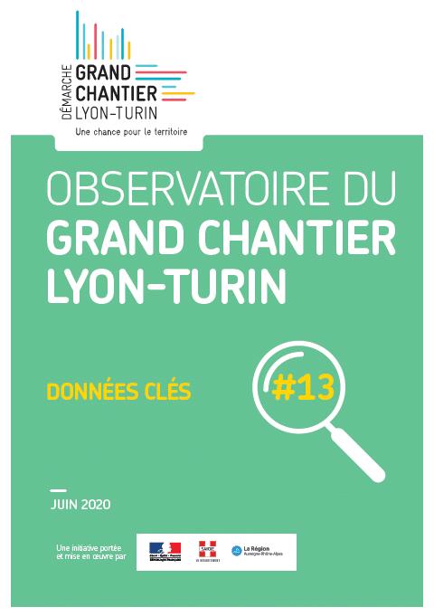Observatoire du Grand Chantier Lyon-Turin : données clés #13 – juin 2020